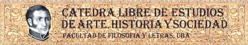 La imagen muestra el banner de la Cátedra Libre de Arte, Historia y Sociedad.