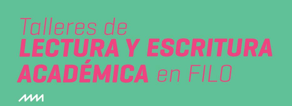 """Banner: """"Talleres de Lectura y Escritura Académica en Filo"""""""